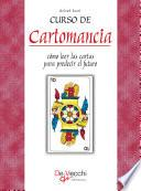 Curso de Cartomancia - Cómo leer las cartas para predecir el futuro