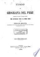 Curso de geografia del Perú, arreglado conforme al programa oficial para instrucción media de primer grado