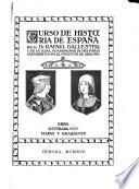 Curso de historia de España ...
