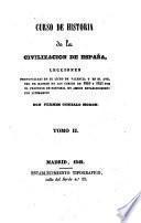 Curso de historia de la civilización de España: (1842. 286, [2] p.)