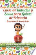Curso de nutrición y salud para quinto de primaria