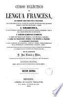 Curso ecléctico de lengua francesa que comprende