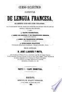 Curso eclectico elementar de lengua Francesa...