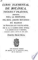 Curso elemental de botánica, téorico y práctico