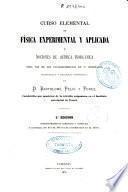 Curso elemental de física experimental y aplicada para uso de los establecimientos de 2a enseñanza, seminarios y escuelas normales, etc