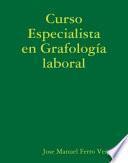 Curso Especialista en Grafología laboral