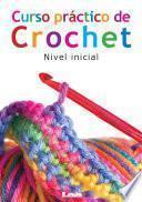 Curso práctico de crochet. Nivel inicial