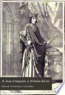 D. Juan el Segundo, ó, El bufon del rey