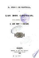 D. Juan I de Castilla, ó, Las dos coronas