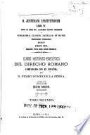 D. Justiniani Institutionum libri IV