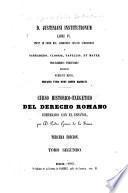 D. Justiniani Institutionum libri IV. prout ad fidem mss. aliorumque critices subsidiorum a Schradero, Clossio, Tafellio, et Mayer, professoribus tubigensibus, Berolini fuerunt editi