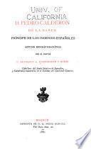 D. Pedro Calderon de la Barca, principe de los ingenios españoles