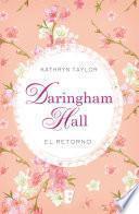 Daringham Hall. El retorno (Trilogía Daringham Hall 3)