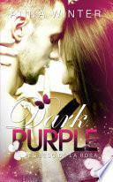 Dark Purple - El beso de la rosa