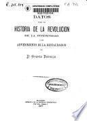 Datos para la historia de la revolucion de la interinidad y del advenimiento de la restauracion