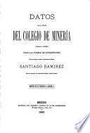 Datos para la historia del Colegio de Minería