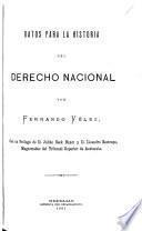 Datos para la historia del derecho nacional