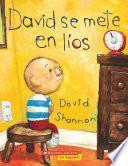 David se mete en líos (David Gets in Trouble)
