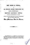De 1830 à 1836, ó, La España desde Fernando VII hasta Mendizabal