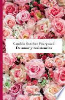 De amor y resistencias