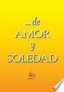 ... de AMOR y SOLEDAD