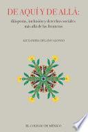 De aquí y de allá: diásporas, inclusión y derechos sociales más allá de las fronteras