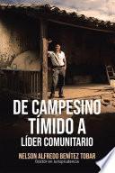 De Campesino Tímido a Líder Comunitario