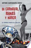 De carnaval, reinas y narco