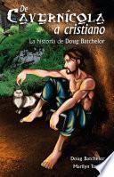 De cavernícola a cristiano