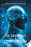 De Cerebro a Civilización