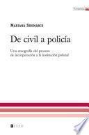 De Civil a Policía