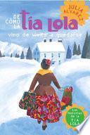 De como tia Lola vino (de visita) a quedarse