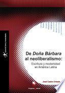 De Doña Bárbara al neoliberalismo
