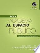 De la academia al espacio público