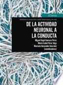 De la actividad neuronal a la conducta