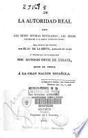 De la autoridad real según las leyes divinas reveladas, las leyes naturales y la carta constitucional