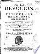 De la devocion y patrocinio de San Miguel ...