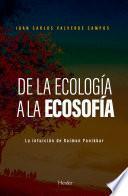De la ecología a la ecosofía