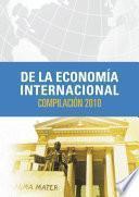 De la economía internacional: compilación 2010