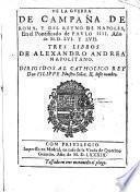 De la guerra de campana de Roma y del Reyno de Napoles ano de 1556. y 57. III libros