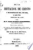 De la imitación ae Cristo y merosprecio del mundo, en cuatro libros