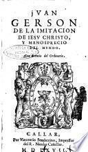 De la imitacion de Iesu Christo, y menosprecio del mundo Juan Gerson