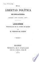 De la libertad política en Inglaterra ...: Desde 1689 hasta 1837