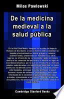De la medicina medieval a la salud pública