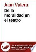 De la moralidad en el teatro