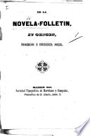 De la Novela-Folletin, ou origen, progresos é influencia social