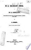 De la organización judicial y de la codificación