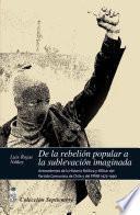 De la rebelión popular a la sublevación imaginada