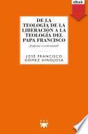 De la teología de la liberación a la teología del Papa Francisco