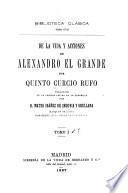 De la vida y acciones de Alexandro el Grande
